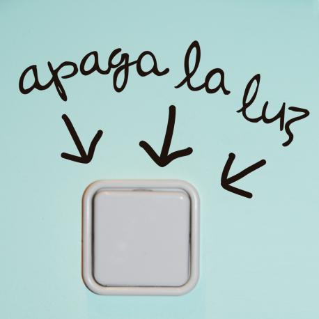 APAGA LA LUZ, vinilo decorativo de Ubika vinilo