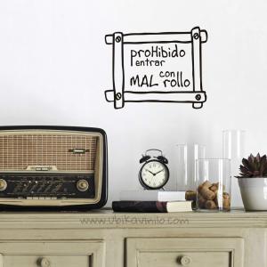 PROHIBIDO ENTRAR CON MAL ROLLO