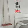 ALL YOU NEED IS LOVE, vinilo decorativo texto de amor de Ubika vinilo.