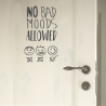 NO BAD MOODS ALLOWED, vinilo decorativo de Ubika Vinilo
